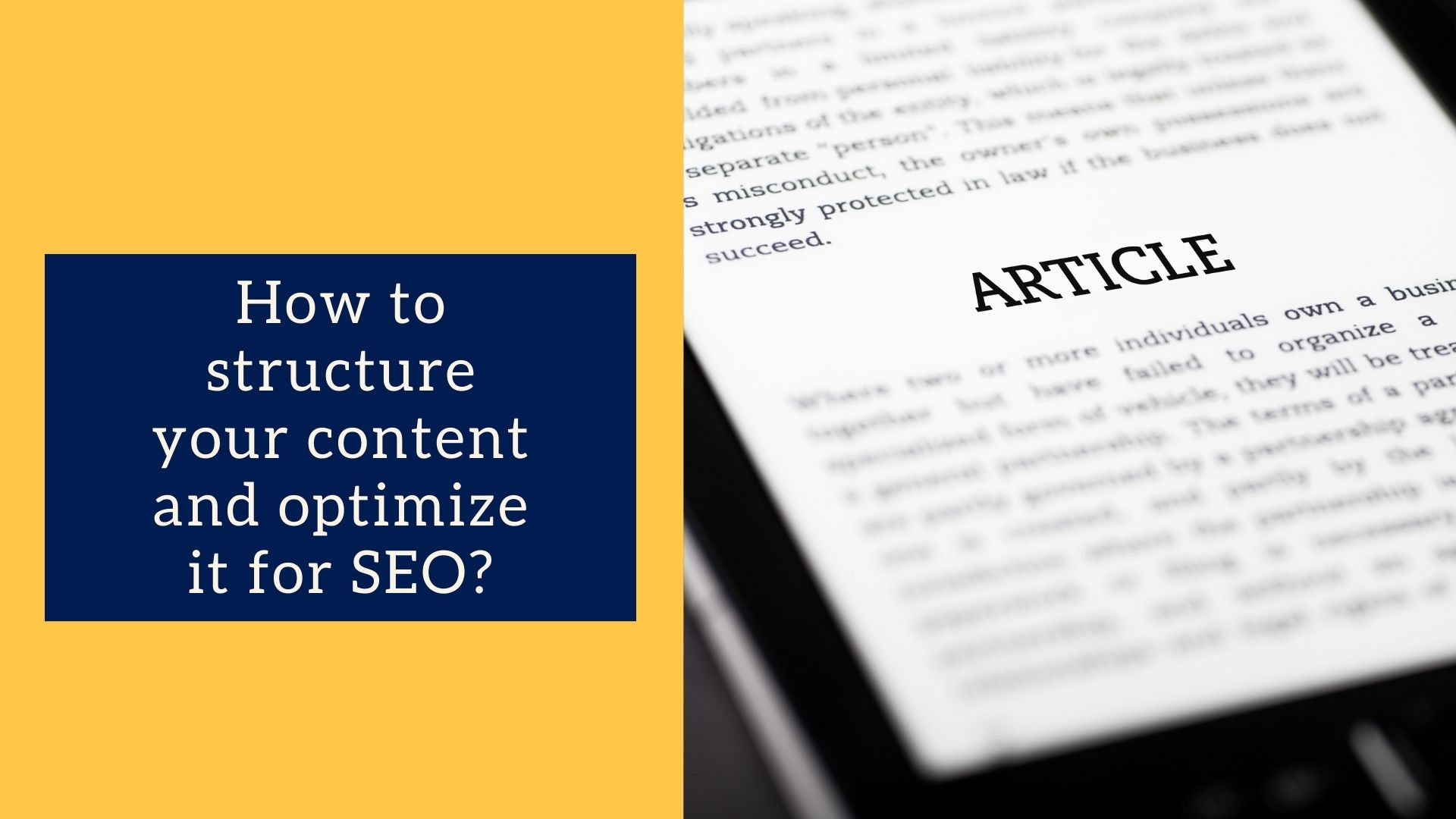 Structure and optimize your content
