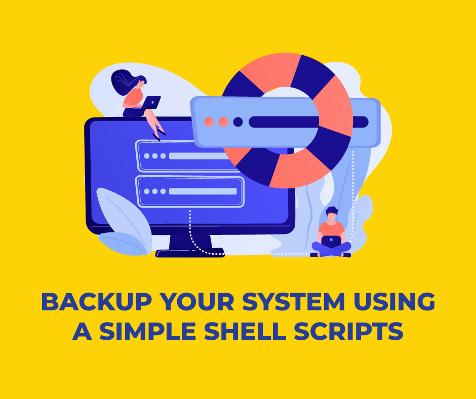 Backup your system using a simple Shell Scripts