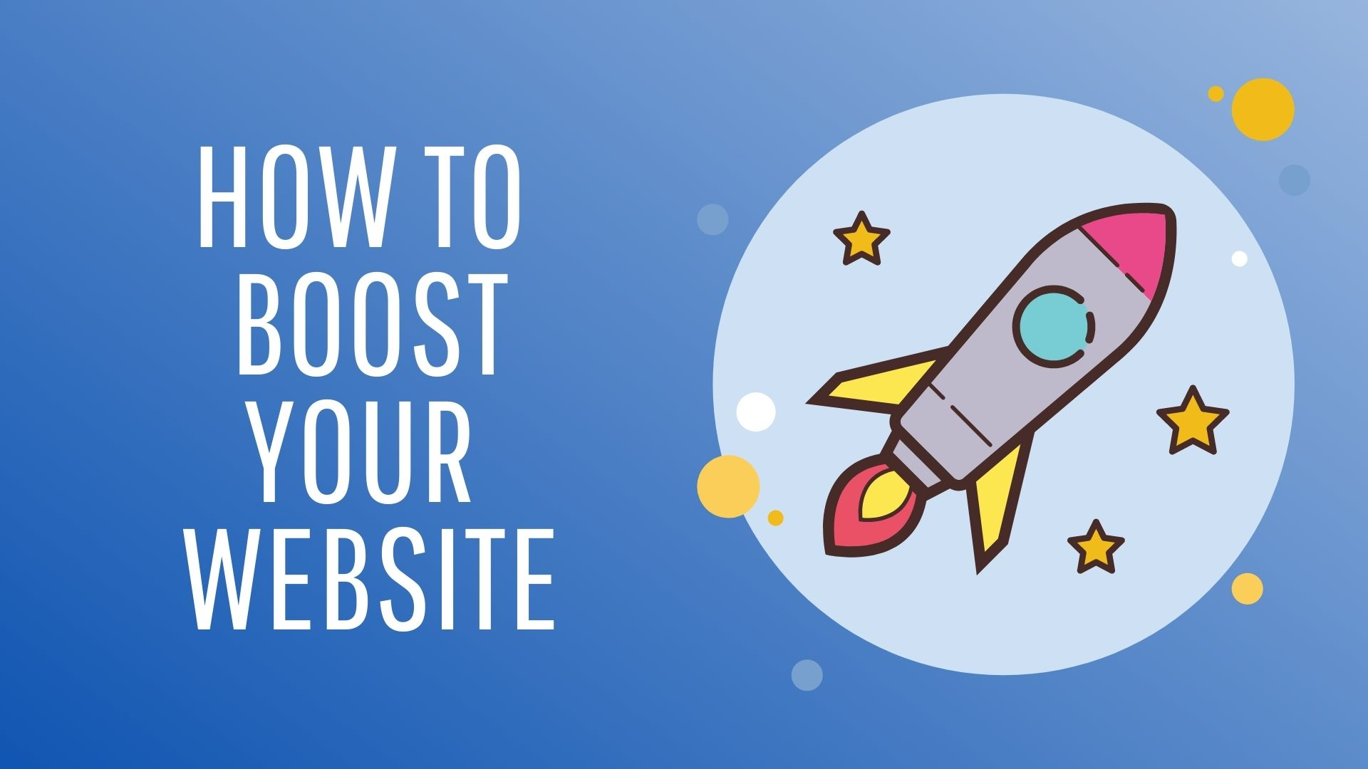 How to boost your website