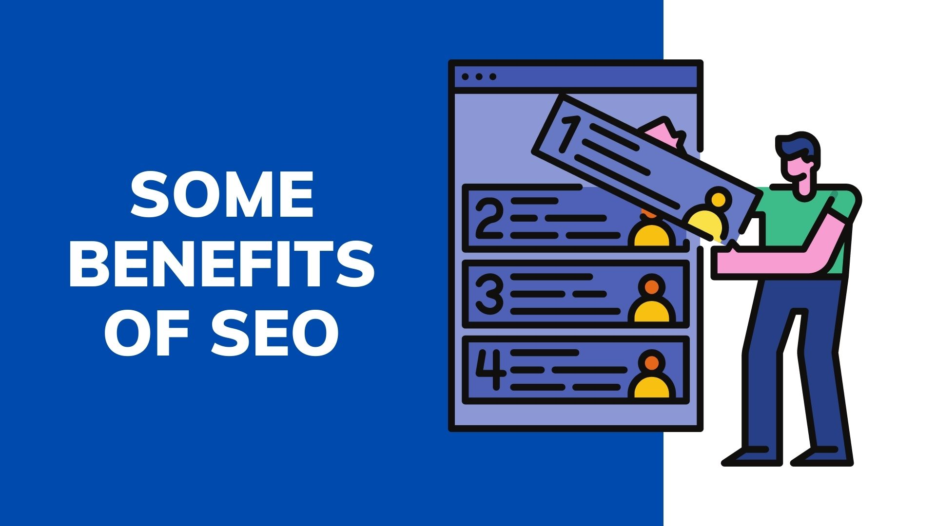 Some benefits of SEO