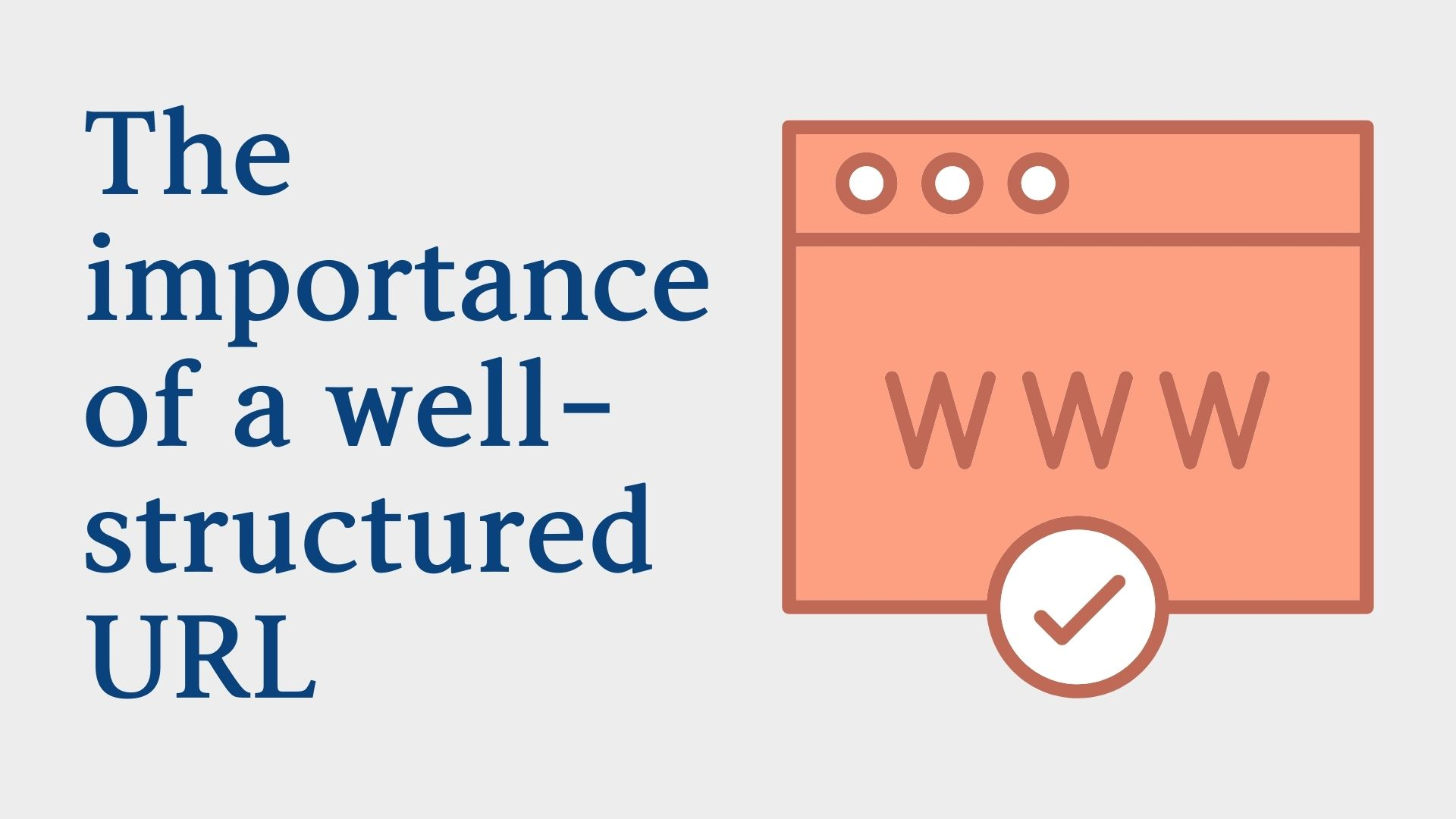 The importance of a well-structured URL