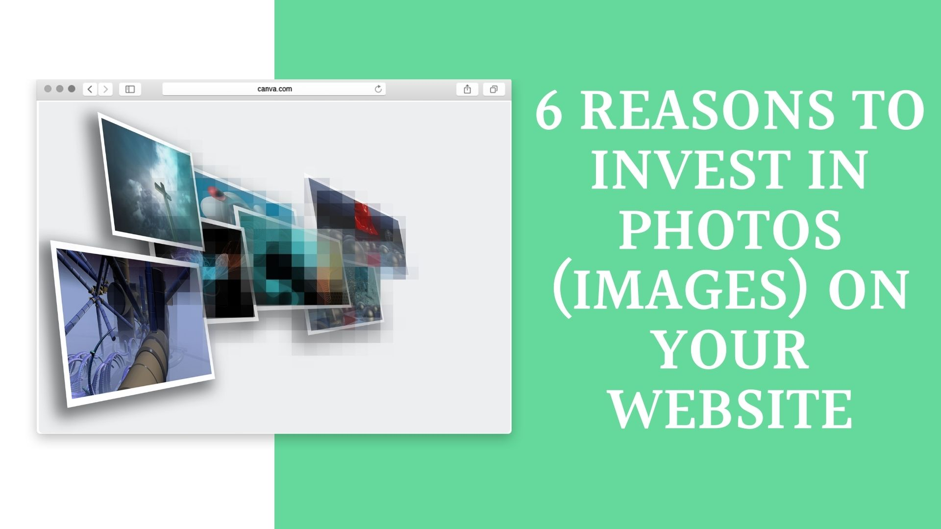 6 REASONS TO INVEST IN PHOTOS (IMAGES) ON YOUR WEBSITE
