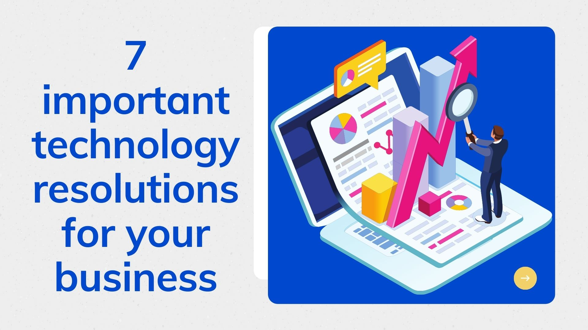 7 important technology resolutions for your business