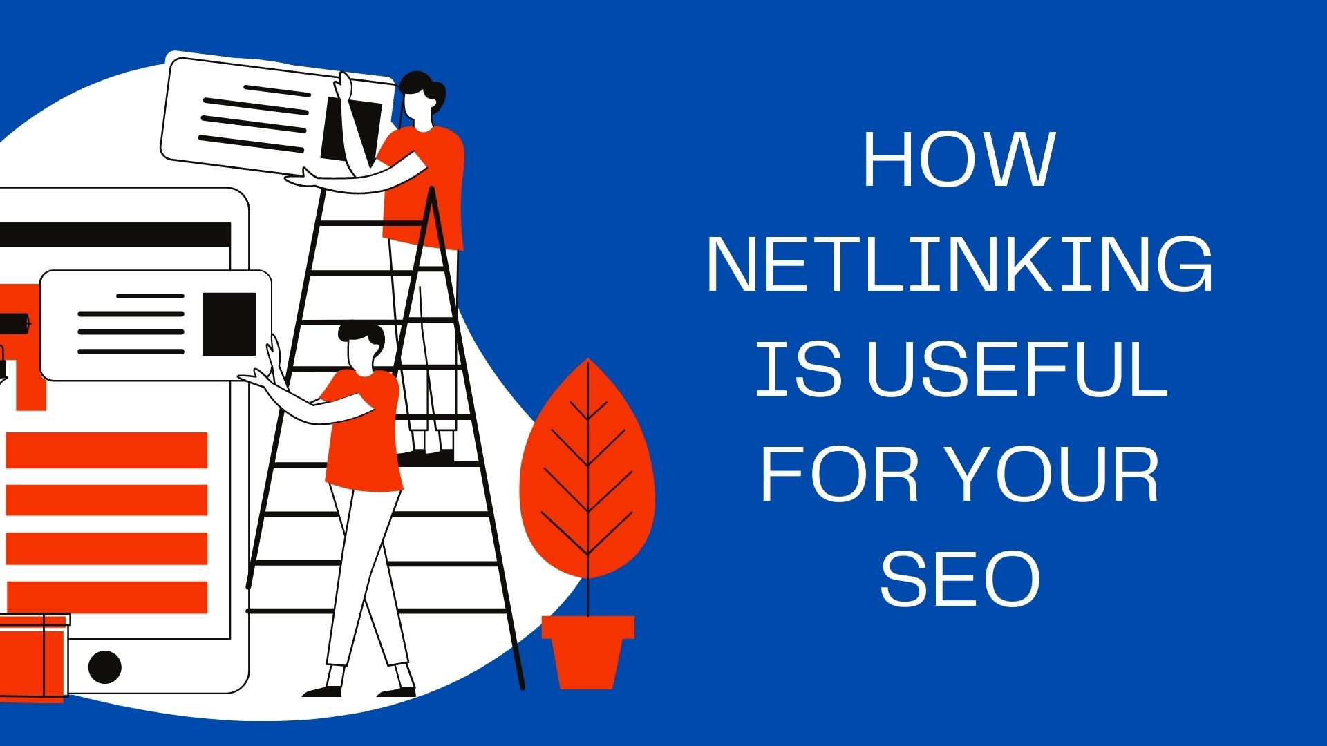 How Netlinking Is Useful for Your SEO